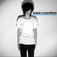 Korine Conception - Glow In Transparancy Aurora - BFW recordings netlabel